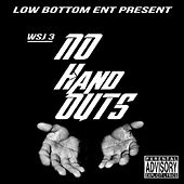 No Hand Outs (feat. Jazzie D) by Will Spook