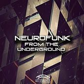 Neurofunk from the Underground - EP by Various Artists