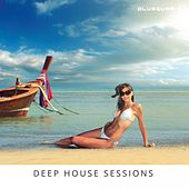Deep House Sessions - EP by Various Artists