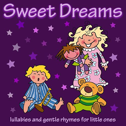Sweet Dreams by Kidzone