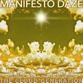 The Cloud Generation by Manifesto Daze