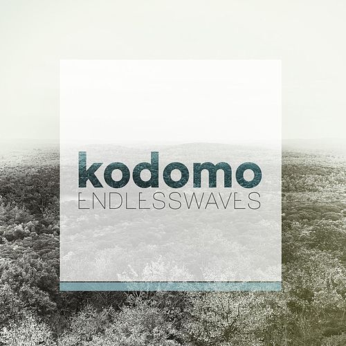 Endless Waves (Remixes) by Kodomo