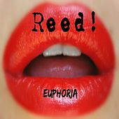 Euphoria by Reed