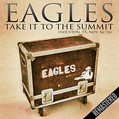Take It To The Summit (Houston, TX 16th Nov '76) de Eagles