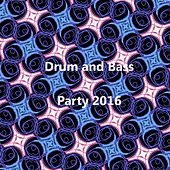 Drum & Bass Party 2016 - EP by Various Artists