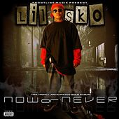 Now Or Never by Lil' Sko