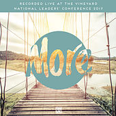 More (Live from the Vineyard National Leaders' Conference 2017) by Vineyard UK