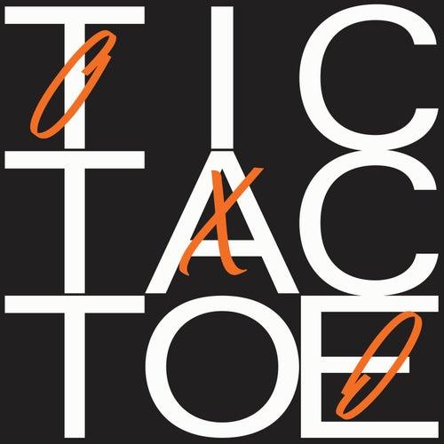 Tic Tac Toe (Django Django's Where's The Rides? Remix) by Django Django
