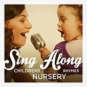 Sing-Along Children's Nursery Rhymes de Various Artists