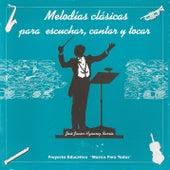 Melodías clásicas para escuchar, cantar y tocar by José Javier Aznárez Barrio