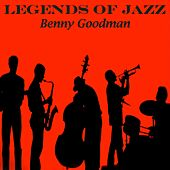 Legends Of Jazz by Benny Goodman