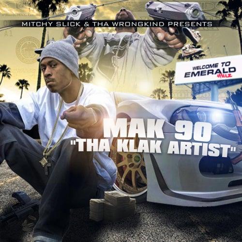 Tha Klak Artist by Mitchy Slick