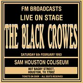 Live On Stage FM Broadcasts - Sam Houston Coliseum 6th February 1993 de The Black Crowes
