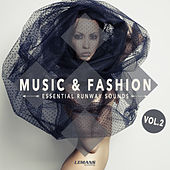 Music & Fashion - Essential Runway Sounds, Vol. 2 by Various Artists