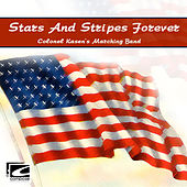 Stars & Stripes Forever de Colonel Kasen's Marching Band