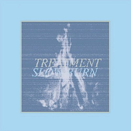 Slow Burn by The Treatment