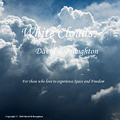 White Clouds by David R Broughton
