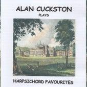 Alan Cuckston plays Harpsichord Favourites by Alan Cuckston