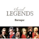 Classical Legends Baroque by Baroque Ensemble of Vienna