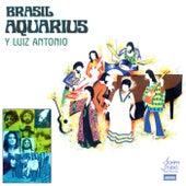 Brasil Aquarius Y Luiz Antonio by Brasil Aquarius