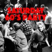 Saturday 60's Party von Various Artists