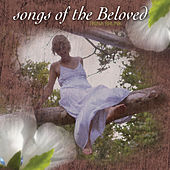 Songs of the Beloved by Various Artists