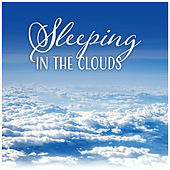 Sleeping in the Clouds by Various Artists