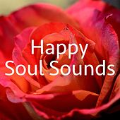 Happy Soul Sounds by Various Artists