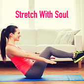 Stretch With Soul de Various Artists