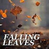 Falling Leaves von Various Artists