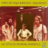 Papo de Anjo & Brasil Aquarius no Sitio do Picapau Amarelo de Papo de Anjo