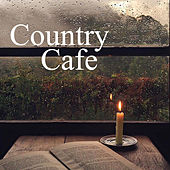 Country Cafe von Various Artists