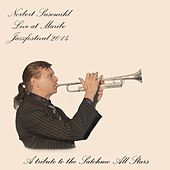 A Tribute to the Satchmo All Stars - Live at Maribo Jazzfestival 2014 di Norbert Susemihl