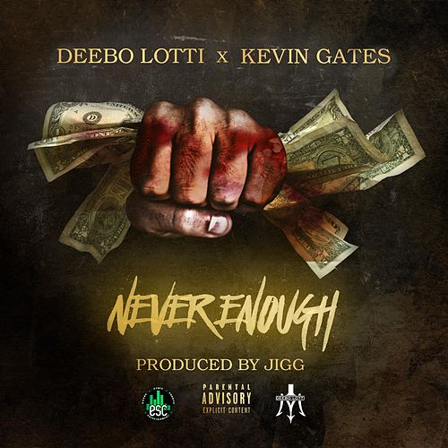Never Enough de Kevin Gates