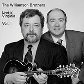 Live In Virginia Vol. 1 von Williamson Brothers