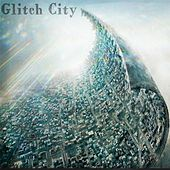 Glitch City de The Maniac Agenda