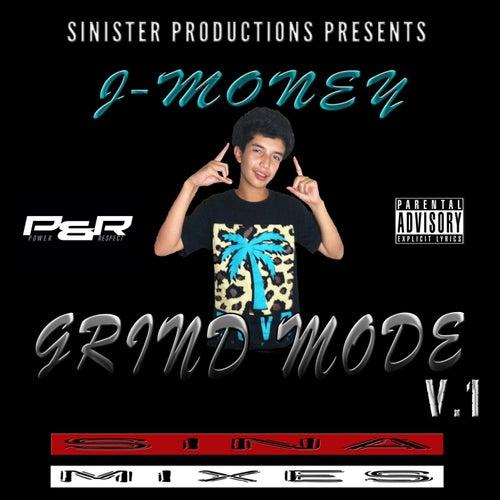 Grind Mode by J-Money
