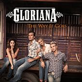 The Way It Goes by Gloriana