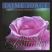 Blessed Assurance by Jaime Jorge
