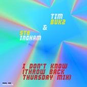I Don't Know (Throw Back Thursday Mix) de Ste Ingham