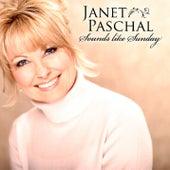 Sounds Like Sunday by Janet Paschal