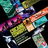 Cocaine Cowboys by Jan Hammer