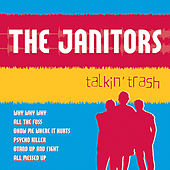 Talkin' Trash by Janitors