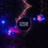 Forever Alone (feat. Richard Snijder) by Spacer