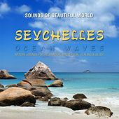Ocean Waves: Seychelles (Nature Sounds for Relaxation, Meditation, Healing & Sleep) by Sounds of Beautiful World