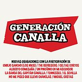 Generación Canalla de Various Artists