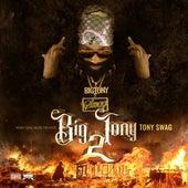 Big Tony 2 von Tony Swag