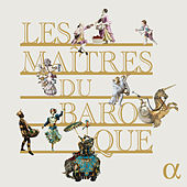 Les maîtres du Baroque by Various Artists