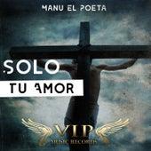 Solo Tu Amor de Manu (Gospel)
