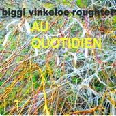 Au Quotidien by Biggi Vinkeleoe